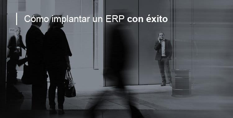 implantar un ERP con éxito