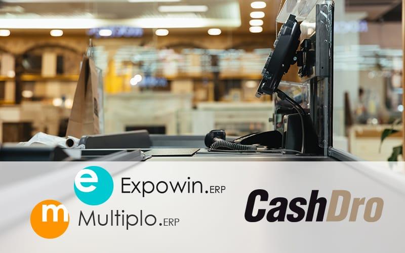 Integración con CashDro en ERP's Expowin y Múltiplo