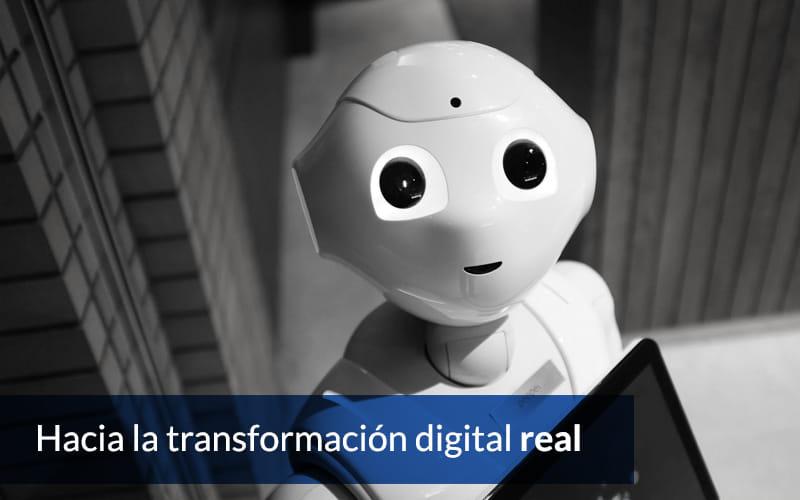 Hacia la transformación digital (real) de las empresas